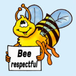 111113 - Bee Respectful
