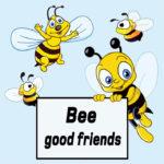 111114 - Bee good friends